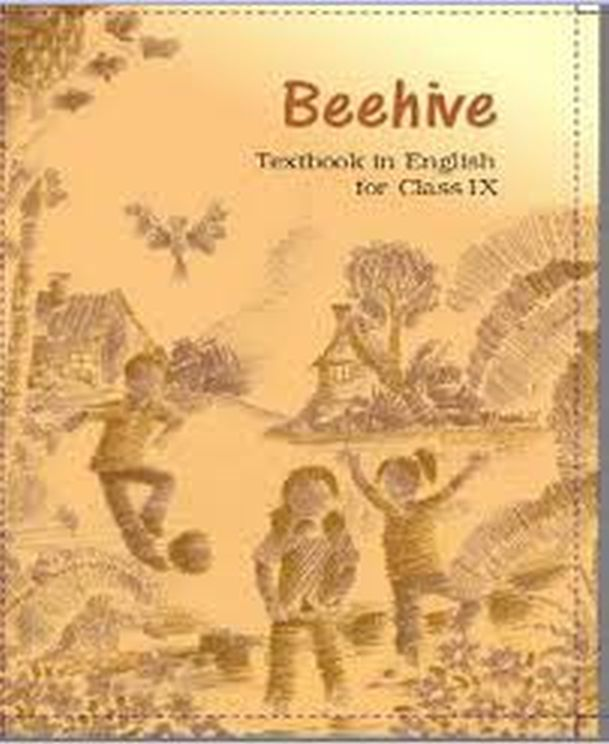 NCERT Solutions Class 9 English Beehive Textbook